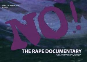 Producers' Forum: NO! The Rape Documentary Anniversary Presentation